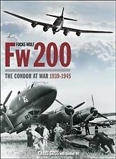 Focke-Wulf Fw200: the Condor at War 1939-1945 by Chris Goss (2017, Hardcover)