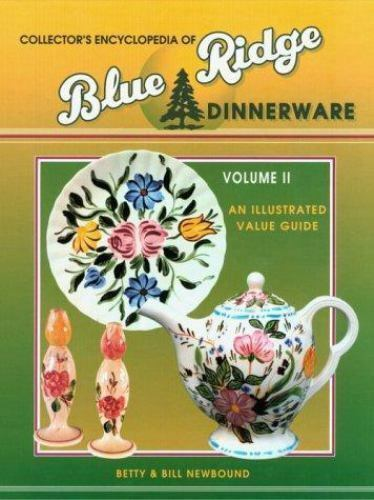Betty Newbound Collectors Encyclopedia Of Blue Ridge Di - $7.74