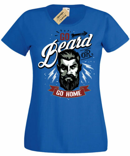 Go BEARD or go HOME T-Shirt Womens funny tee ladies beard lovers top