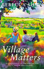 Village Matters by Rebecca Shaw (Paperback, 1997)