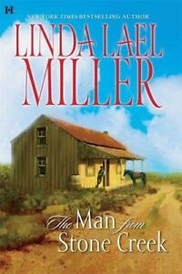 The-Man-from-Stone-Creek-Stone-Creek-Book-1-by-Linda-Hall-Miller-Hardcover