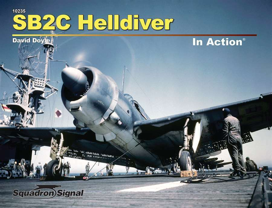 SB2C HELLDIVER-SQUADRON SIGNAL IN ACTION N.10235 COLOR SERIES-BY DAVID DOYLE
