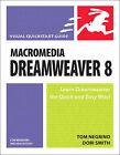 Macromedia Dreamweaver 8 for Windows and Macintosh: Visual QuickStart Guide by Dori Smith, Tom Negrino (Paperback, 2005)