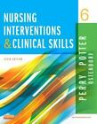 Nursing Interventions and Clinical Skills by Patricia A. Potter, Wendy Ostendorf and Anne Griffin Perry (2015, Paperback)