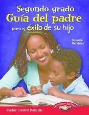 Segundo grado Guia del padre para el exito de su hijo (Spanish Version)...