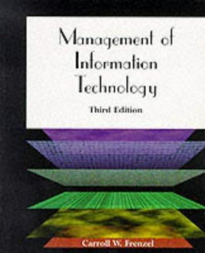Management of Information Technology, Third Edition Frenzel, Carroll Paperback