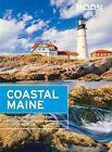 Moon Coastal Maine: Including Acadia National Park by Hilary Nangle (Paperback, 2016)