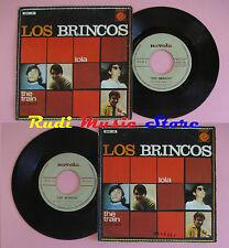 LP 45 7'' LOS BRINCOS Lola The train spain NOVOLA NOX - 43 cd mc dvd