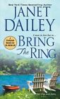 Bring the Ring by Janet Dailey (Paperback / softback, 2014)