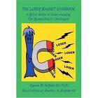 The Loser Magnet Handbook 9780595487127 Book