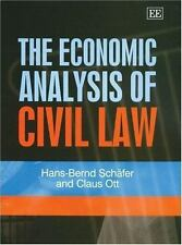The Economic Analysis Of Civil Law, Ott, Claus, Schafer, Hans-Bernd, Very Good B