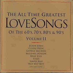 Details about All Time Greatest Love Songs of the 60s, 70s, 80s 90s, Vol  II