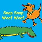 Snap Snap Woof Woof by Jolie Dobson (Board book, 2014)