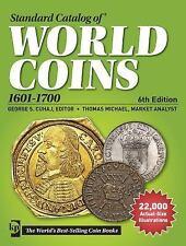 Standard Catalog of World Coins, 1601-1700 (2014, Paperback)