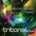Piercing the Quiet Remixed by Tritonal (CD, Sep-2012, 2 Discs, High Note)