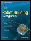 Robot Building for Beginners by David Cook (Paperback, 2010)
