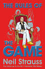 The Rules of the Game: The Stylelife Challenge and the Style Diaries by Neil Strauss (Hardback, 2007)