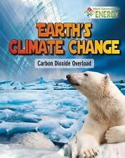 Earth's Climate Change: Carbon Dioxide Overload (Next Generation...  (ExLib)