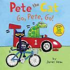 Pete the Cat: Go, Pete, Go! von James Dean (2016, Taschenbuch)