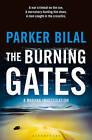 The Burning Gates: A Makana Investigation by Parker Bilal (Paperback, 2016)