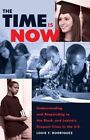 Time Is Now: Understanding and Responding to the Black and Latina/o Dropout Crisis in the U.S. by Louie F. Rodriguez (Paperback, 2013)