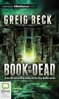 Book of the Dead by Greig Beck (CD-Audio, 2015)