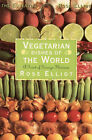 Vegetarian Dishes Around the World: The Finest of Foreign Flavours by Rose Elliot (Paperback, 1996)