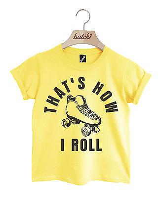 Batch1 That's How I Rolle Mädchen Retro Rollschuhe Bedruckt Kinder T-Shirt