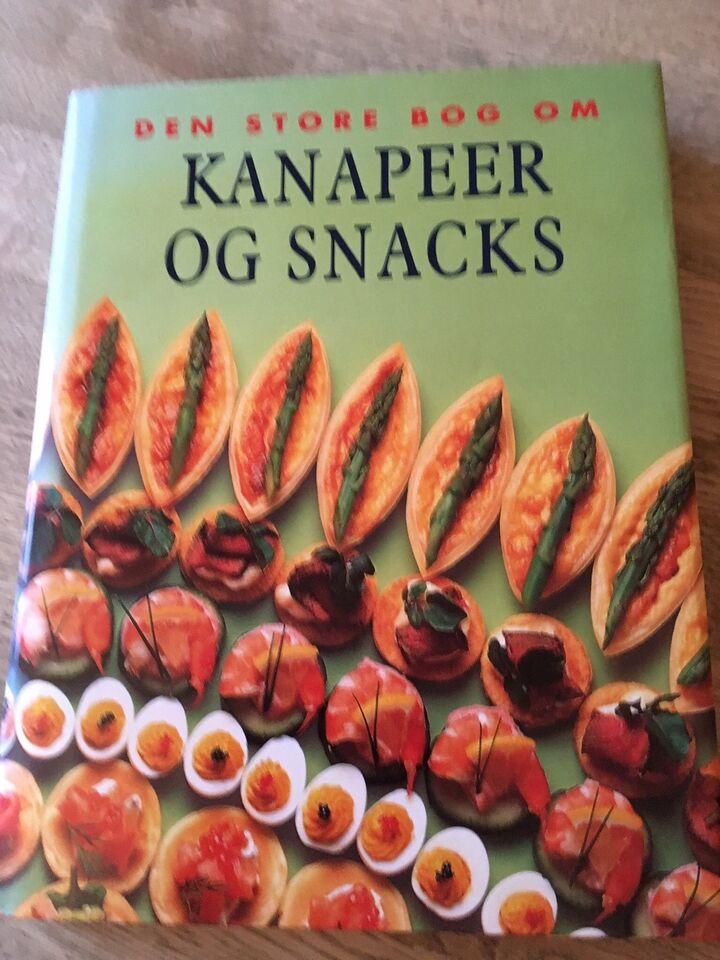 Kanapeer og snacks, Den store bog om kanapeer og snacks,