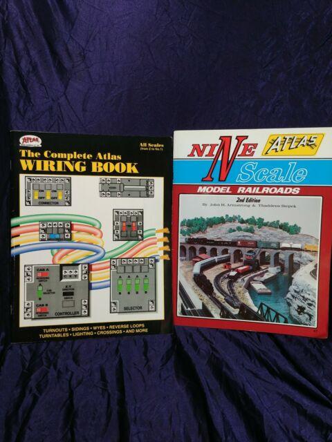 The Complete Atlas Wiring Book #12 ,1992 & Atlas Nine Scale Model Railroads 2nd