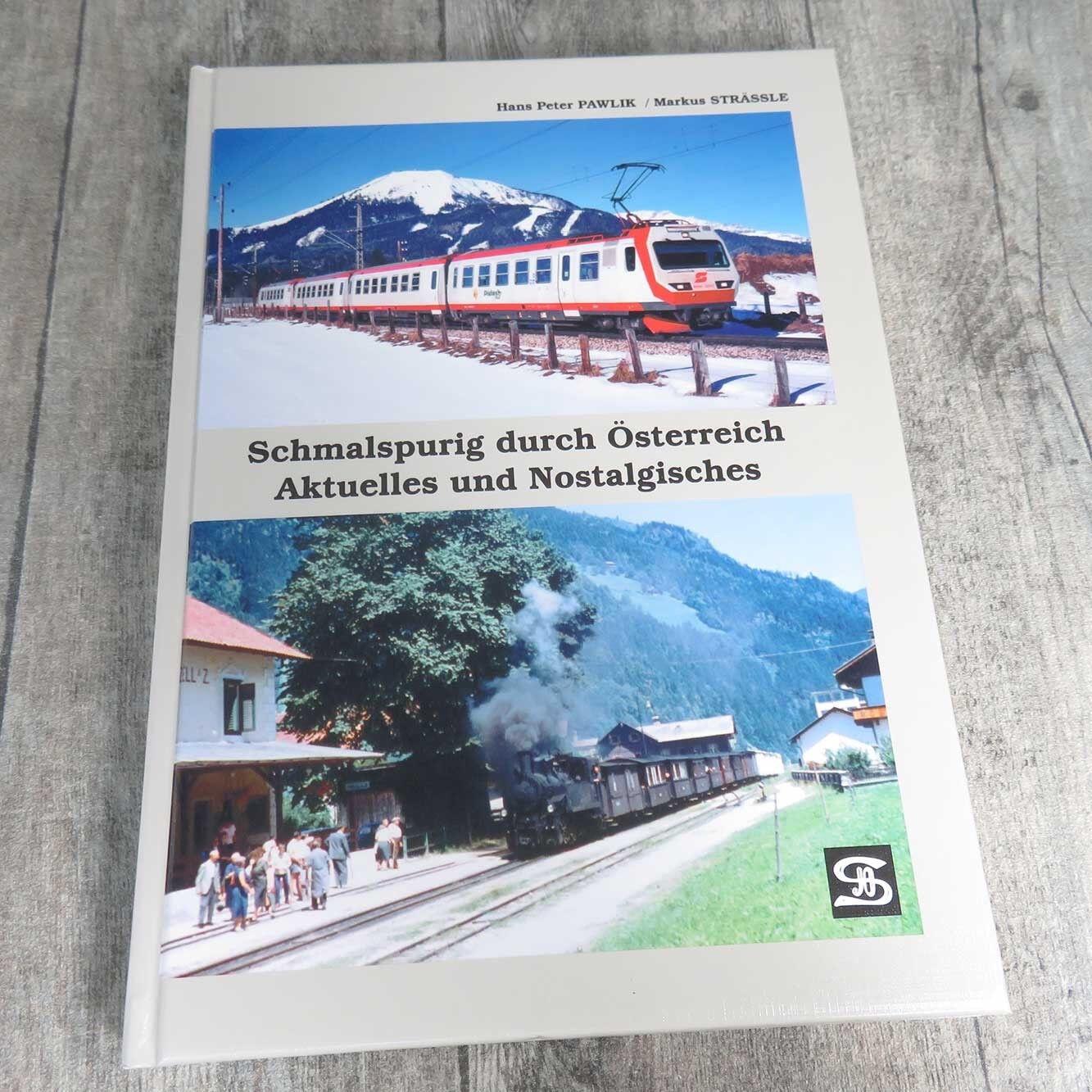 SCHMALSPURIG DURCH ÖSTERREICH - AKTUELLES UND NOSTALISCHES - #A56