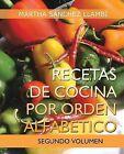 Recetas de Cocina Por Orden Alfabetico: Segundo Volumen by Martha Saanchez Llambai, Martha Sanchez Llambi (Paperback / softback, 2013)