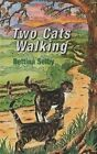 Two Cats Walking by Bettina Selby (Paperback, 2014)