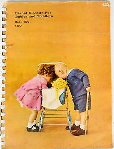 Bernat-Classics-for-Babies-and-Toddlers-Pattern-Book-106-Vintage-1963-Knitting