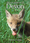 Secret Nature of Devon by Andrew Cooper (Paperback, 1990)