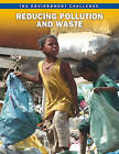 Reducing Pollution and Waste by Jen Green (Paperback / softback, 2011)
