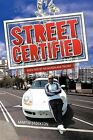 Street Certified: Book Two of the Murdaland Trilogy by Martin Stockton (Paperback / softback, 2012)