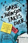 Gabe Johnson Takes Over by Geoff Herbach (Paperback / softback, 2015)