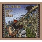 Seeds And Stems von Bill Kirchen (2013)