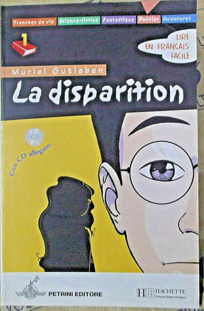 LA DISPARITION con Cd NIVEAU A1 - MURIEL GUTLEBEN - PETRINI EDITORE