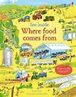 See Inside Where Food Comes From by Emily Bone (Board book, 2016)