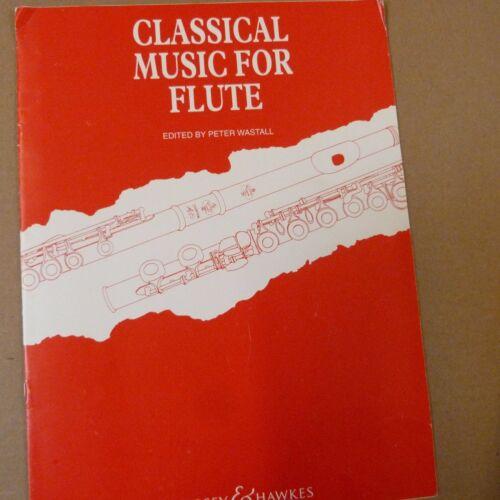 flute CLASSICAL MUSIC FOR FLUTE Peter Wastall
