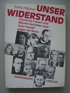 Unser Widerstand Deutsche Frauen Männer berichten Kampf gegen die Nazis 1982 - Eggenstein-Leopoldshafen, Deutschland - Unser Widerstand Deutsche Frauen Männer berichten Kampf gegen die Nazis 1982 - Eggenstein-Leopoldshafen, Deutschland