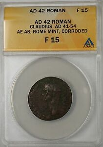 42-AD-Roman-Claudius-AE-Bronze-AS-Rome-Mint-Corroded-Ancient-Coin-ANACS-F-15