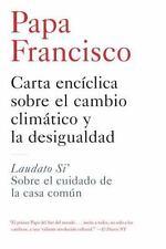 CARTA ENCICLICA SOBRE EL CAMBIO CLIMATICO Y LA DESIGUALDAD NEW BOOK