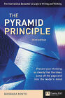 The Pyramid Principle: Present Your Thinking So Clearly That Ideas Jump Off the Page and into the Reader's Mind by Barbara Minto (Hardback, 2001)