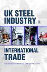 UK Steel Industry International Trade Dabydeen iUniverse Paperback 9780595321643