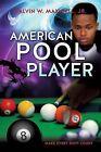 American Pool Player by Jr Calvin W Maxwell (Paperback / softback, 2012)