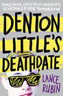 Denton Little's Death Date by Lance Rubin (Paperback, 2015)