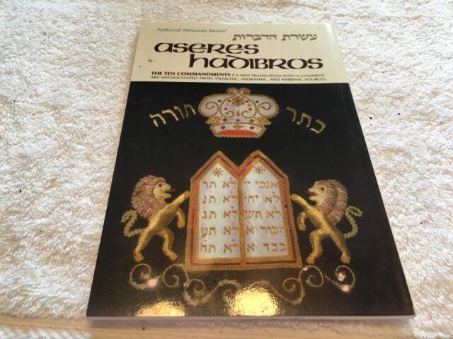 The ArtScroll Mesorah: Aseres Hadibros : The Ten Commandments by Avrohom C. Feu…